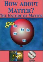 How About Matter?: The Nature of Matter