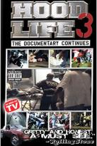 Hood Life 3 - The Documentary Continues