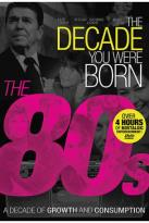 Decade You Were Born: 1980s