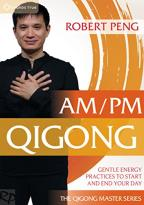 Robert Peng: AM/PM Qigong