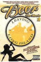 Beer: The Movie 2 - Leaving Long Island
