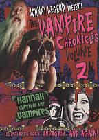 Vampire Chronicles Vol. 2: Hannah Queen of the Vampires