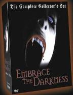 Embrace The Darkness - The Complete Collector's Set