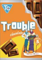 Trouble Chocolate Vol. 5