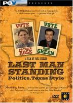 Last Man Standing Politics, Texas Style