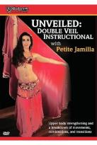Petite Jamilla - Bellydance Superstars Unveiled: Double Veil Instructional with Petite