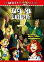 Liberty's Kids - Volume 2 - Give Me Liberty