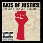 Axis Of Justice - Concert Series, Vol. 1 DVD/CD