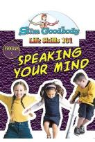 Slim Goodbody Life Skills Vol. 3: Speaking Your Mind Program