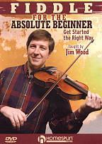 Jim Wood: Fiddle for the Absolute Beginner