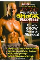 Iron Man Presents: Eric Broser's Power Rep Range Shock Max-Mass Training System