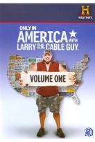 Only in America with Larry the Cable Guy, Vol. 1
