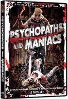 Psychopaths and Maniacs