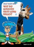Billy Blue Hair - Why Do Giraffes Have Long Necks?