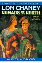 Vintage Silent Double Feature: Nomads of the North/Flesh and Blood
