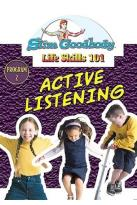 Slim Goodbody Life Skills Vol. 2: Active Listening