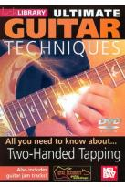 Lick Library: Ultimate Guitar Techniques - Two-Handed Tapping