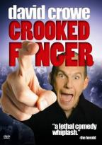David Crowe - Crooked Finger