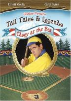 Shelley Duvall's Tall Tales and Legends - Casey at the Bat