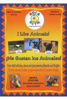 I Like Animals/I Me Gustin Los Animals: Young Children Learn Spanish and English