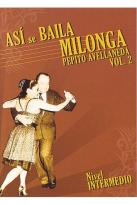 Asi Se Baila Milonga - Volume 2: Nivel Intermedio