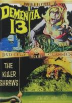 Dementia 13 / Killer Shrews