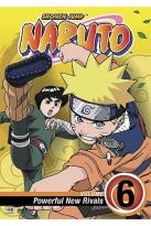 Naruto - Vol. 6: Poweful New Rivals