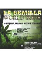 Semilla World Tour 2007, La
