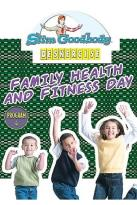 Slim Goodbody's Deskercises, Vol. 04: Family Health And Fitness Day Program
