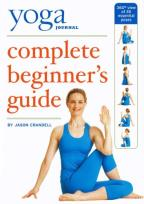 Yoga Journal's Complete Beginners Guide/Pose Encyclopedia