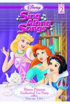 Disney Princess Sing-Along Songs Volume 2: Enchanted Tea Party