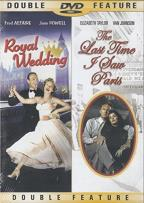 Double Feature: Royal Wedding/ The Last Time I Saw Paris