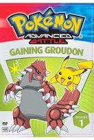 Pokemon Advanced Battle - Vol. 1: Gaining Groudon