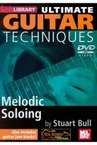 Lick Library: Ultimate Guitar Techniques - Melodic Soloing