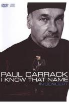 Paul Carrack: I Know That Name - In Concert