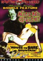 Kiss Me Quick!/House On Bare Mountain