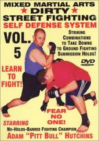 Dirty Street Fighting - Self Defense: Vol.5