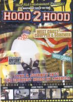Hood 2 Hood - West Coast Chopped &amp; Screwed