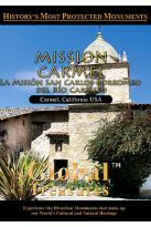 Global Treasures - Mission Carmel La Mision San Carlos Borremeo De Rio Carmelo California