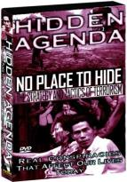 Hidden Agenda - Volume 6: No Place to Hide: The Strategy & Tactics of Terrorism