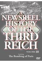 Newsreel History Of The Third Reich - Volume 10