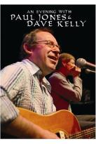 Paul Jones & Dave Kelly - An Evening with...