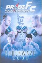 PRIDE Fighting Championships - Shockwave 2006