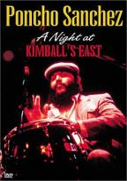 Poncho Sanchez - A Night At Kimball's East