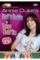 Annie Duke's Girl Guide to Texas Hold' Em