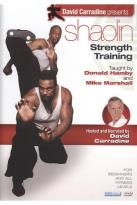 David Carradine Presents: Shaolin Strength Training