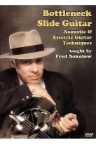 Bottleneck/Slide Guitar - Taught by Fred Sokolow