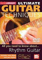Lick Library: Ultimate Guitar Techniques - Rhythm Guitar