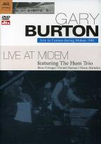 Gary Burton Featuring the Hum Trio - Live in Cannes During Midem 1981