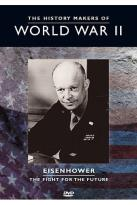 History Makers of World War II - Eisenhower
